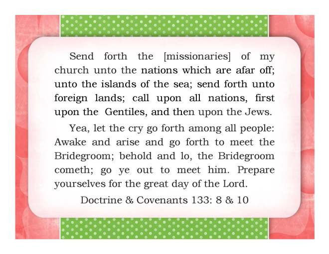 Send forth the missionaries to the Islands of the Sea.